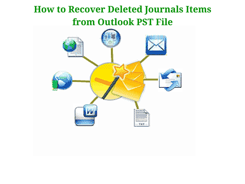 How to Recover Deleted Journals Items from Outlook PST File