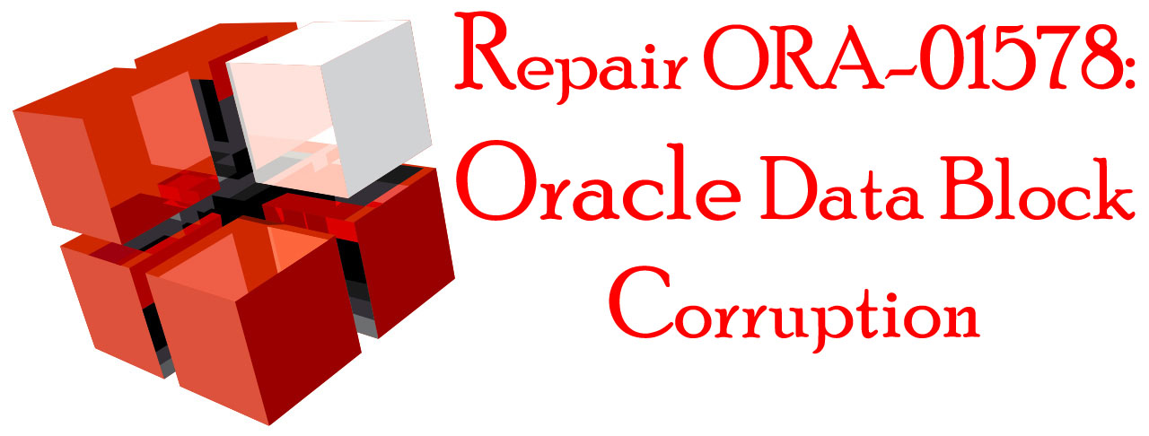 Recover Oracle Data Block Corruption