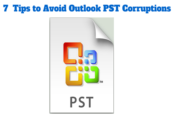 Tips to Avoid Outlook PST Corruptions