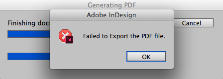 """InDesign error """"failed to export the pdf file"""""""