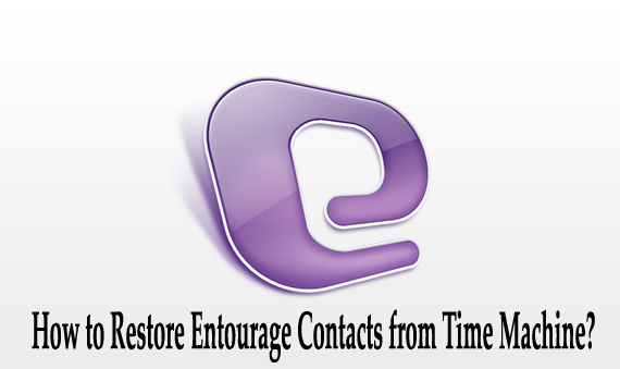 How to Restore Entourage Contacts from Time Machine
