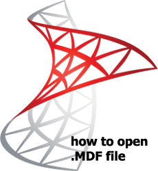 How can I open an .MDF file in SQL Server?