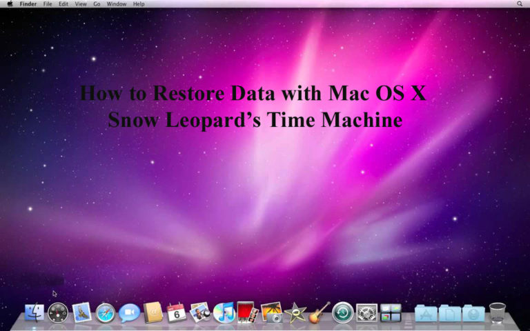 How to Restore Data with Mac OS X Snow Leopard's Time Machine