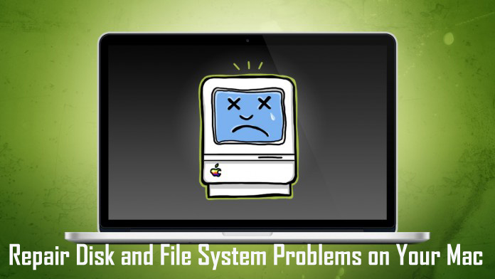 Manual methods to Repair Disk and File System errors on Mac