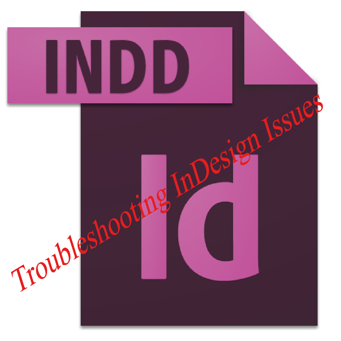 Troubleshooting InDesign Issues