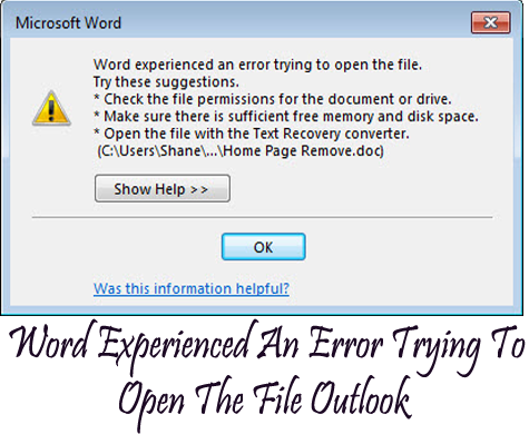 Cannot Open MS Word Attachment From Outlook: Word Experienced An Error Trying To Open The File