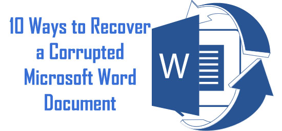 10 Tips to recover MS Word File