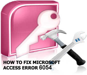 FIX ACCESS ERROR 6054
