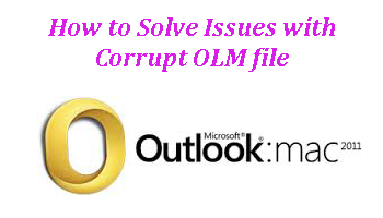How to Solve Issues with Corrupt OLM file