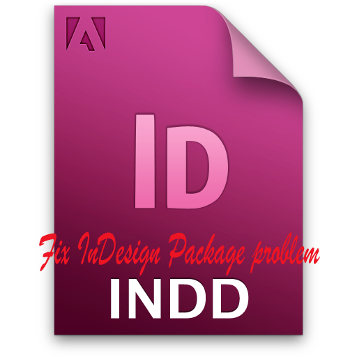How to fix InDesign CS4 Package problem