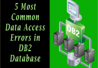 5 Most Common Data Access Errors in DB2 Database