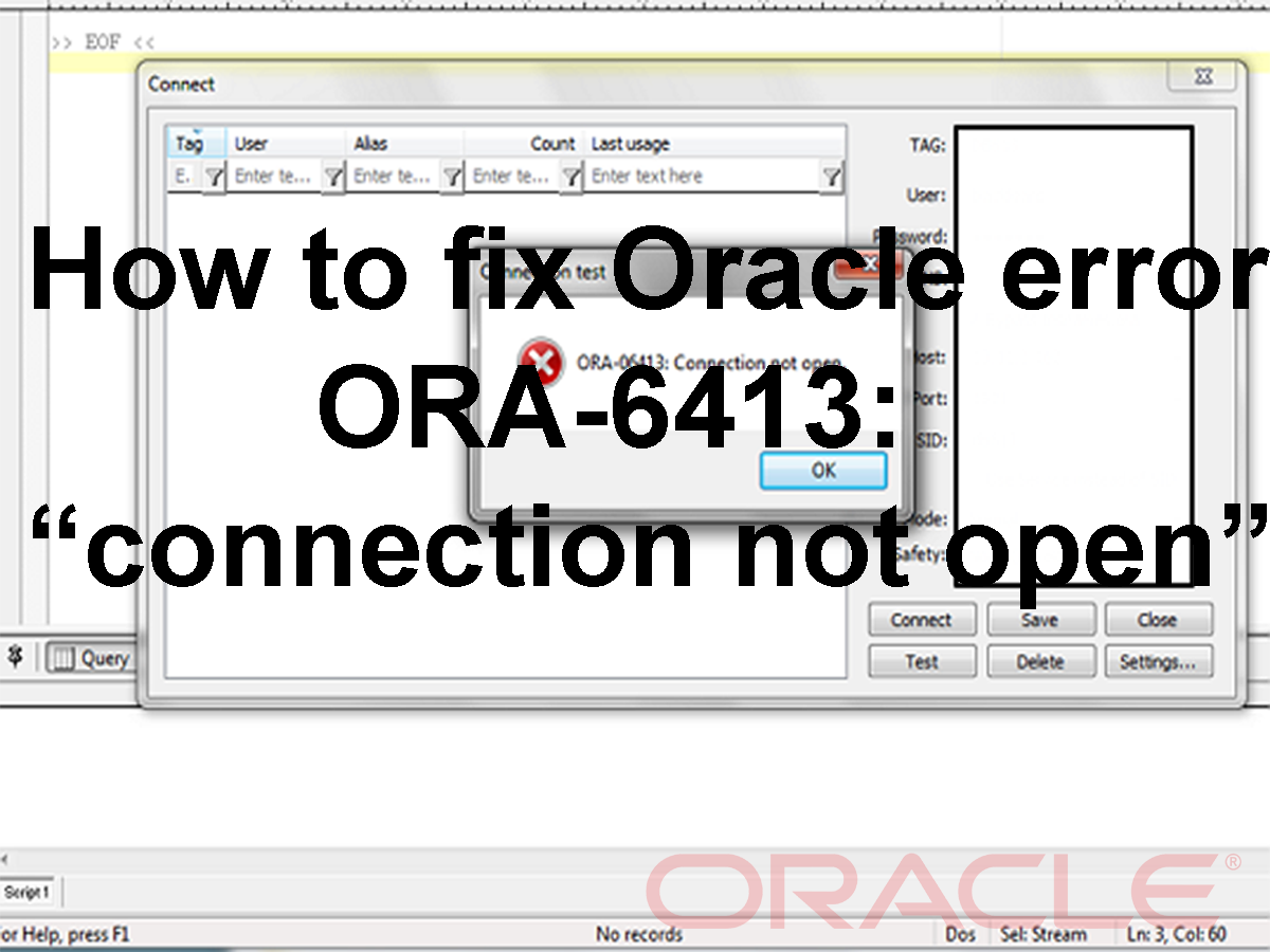 How to fix Oracle error ORA-6413