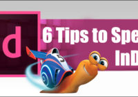 6 Tips to Speed Up InDesign