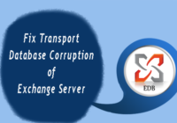 Fix Transport Database Corruption of Exchange Server