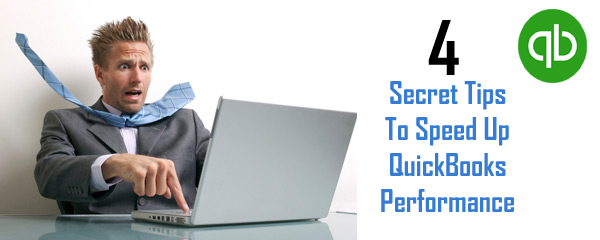Secret Tips to Speed Up QuickBooks Performance