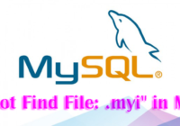 "Fix ""Cannot Find File: .myi"" Error in MySQL"