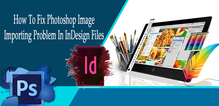 import psd image in indesign