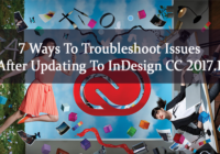 Troubleshoot Issues After Updating To InDesign CC 2017