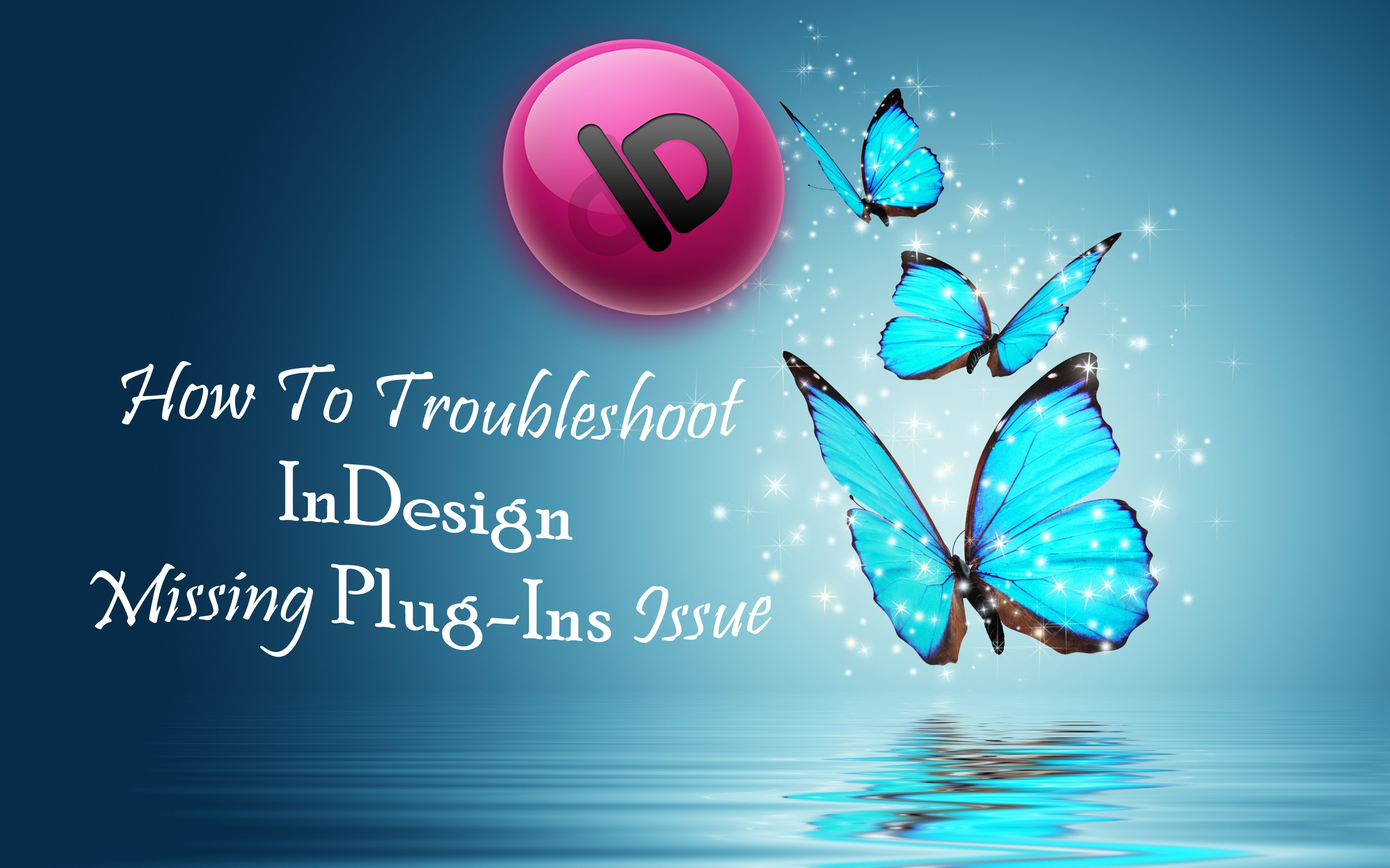 INDESIGN MISSING PLUGIN