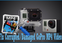 4 Effective Solutions To Fix Corrupted or Damaged GoPro MP4 Videos